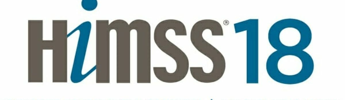 HIMSS18 Recap: Patient Data Takes Center Stage for Privacy Protection