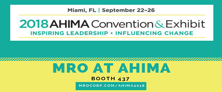 MRO At AHIMA Convention & Exhibit
