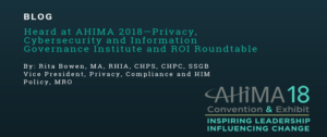 Cybersecurity & Information Governance & ROI Roundtable by: Rita Bowen
