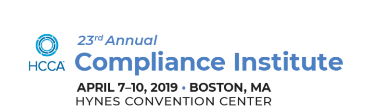 2019 HCCA Compliance Institute Recap