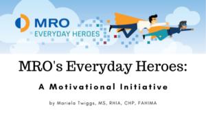 MRO Corp. Mariela Twiggs Motivational Initiative