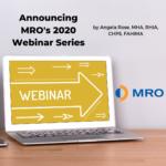 Announcing MRO's 2020 Webinar Series