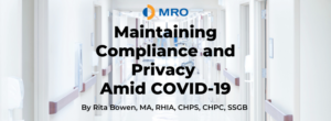 Maintaining Compliance and Privacy