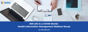 Health Information Management Webinar Recap