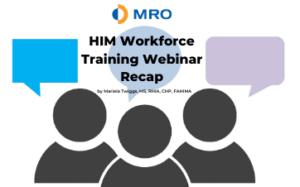 HIM Workforce Training Webinar Recap