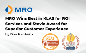 MRO wins Best in KLAS for ROI Services and Stevie Award for Superior Customer Experience