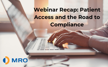 Patient Access: Road to Compliance