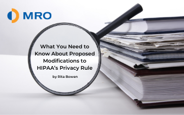 What You Need to Know About Proposed Modifications to HIPAA's Privacy Rule