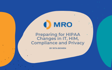 Preparing for HIPAA Changes in IT, HIM, Compliance and Privacy
