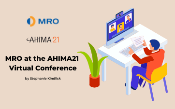 MRO at the American Health Information Management Association (AHIMA) Virtual Conference